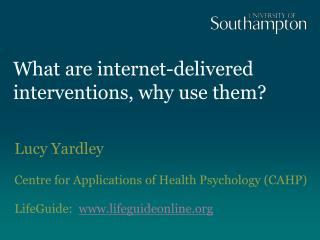 What are internet-delivered interventions, why use them?