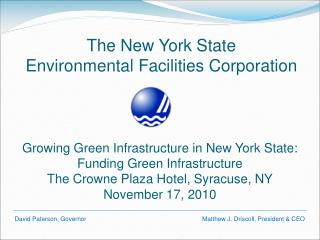 The New York State  Environmental Facilities Corporation