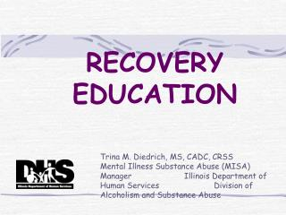 RECOVERY EDUCATION
