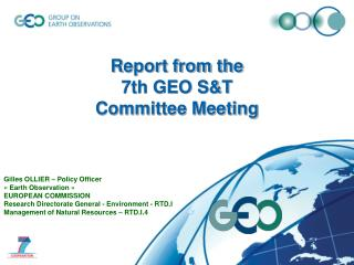 Report from the  7th GEO S&T  Committee Meeting