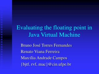 Evaluating the floating point in Java Virtual Machine