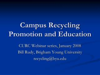 Campus Recycling Promotion and Education