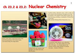 Ch 23.2 & 23.2:  Nuclear Chemistry