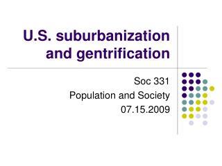 U.S. suburbanization and gentrification