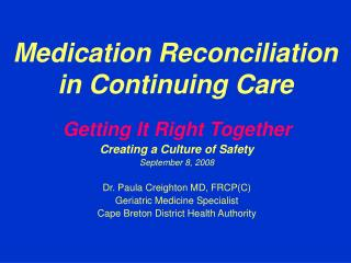 Medication Reconciliation in Continuing Care