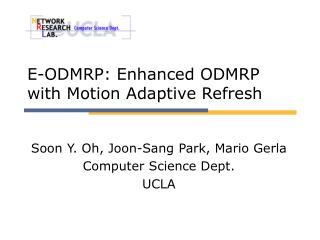 E-ODMRP: Enhanced ODMRP with Motion Adaptive Refresh