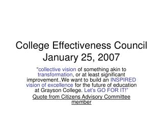 College Effectiveness Council January 25, 2007