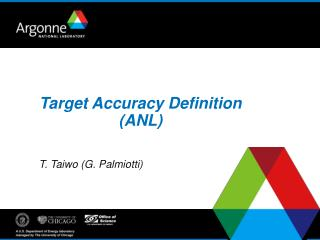 Target Accuracy Definition (ANL)