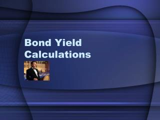 Bond Yield Calculations
