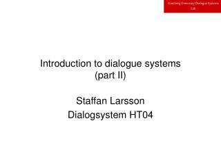 Introduction to dialogue systems (part II)