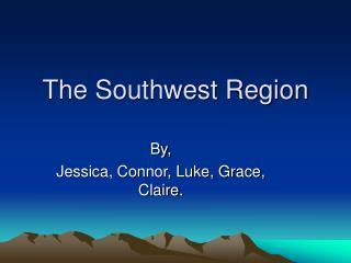 The Southwest Region