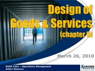 Design of  Goods & Services  (chapter 5)