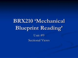 BRX210 'Mechanical Blueprint Reading'