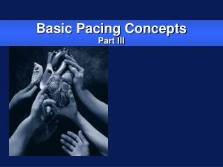 Basic Pacing Concepts Part III
