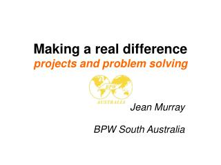 Making a real difference  projects and problem solving