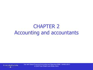 CHAPTER 2 Accounting and accountants
