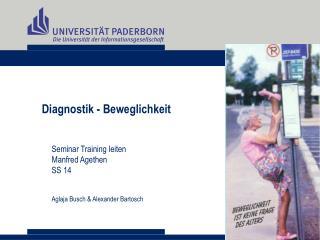 Diagnostik - Beweglichkeit