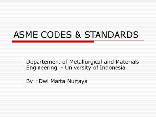 ASME CODES & STANDARDS