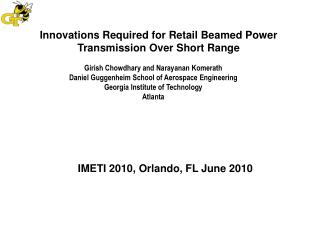 Innovations Required for Retail Beamed Power Transmission Over Short Range