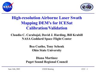 High-resolution Airborne Laser Swath Mapping DEM's for ICESat Calibration/Validation