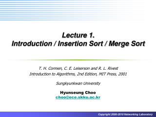 Lecture 1.  Introduction / Insertion Sort / Merge Sort