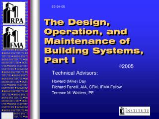 The Design, Operation, and Maintenance of Building Systems,  Part I