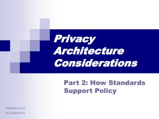 Privacy Architecture Considerations