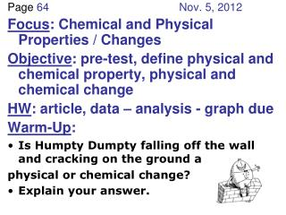 Page  64 Nov. 5, 2012 Focus : Chemical and Physical Properties / Changes