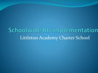 Schoolwide RtI Implementation