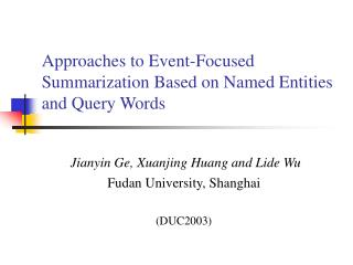 Approaches to Event-Focused Summarization Based on Named Entities and Query Words