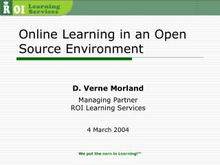 Online Learning in an Open Source Environment