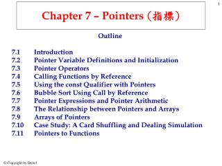 Chapter 7 – Pointers  ( 指標 )