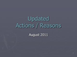 Updated Actions / Reasons