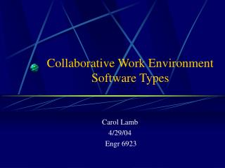 Collaborative Work Environment Software Types