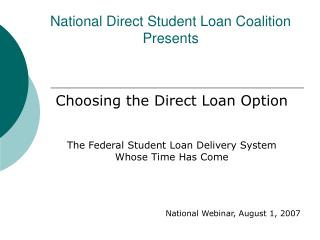 National Direct Student Loan Coalition Presents