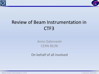 Review of Beam Instrumentation in CTF3
