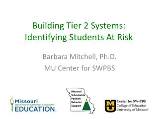 Building Tier 2 Systems: Identifying Students At Risk