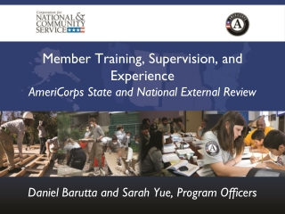 Member Training, Supervision, and Experience AmeriCorps State and National External Review