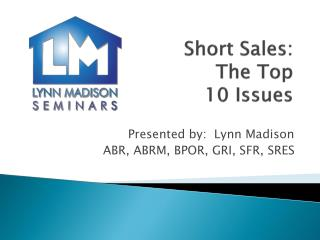 Short Sales: The Top 10 Issues