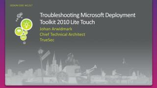 Troubleshooting Microsoft Deployment Toolkit 2010 Lite Touch