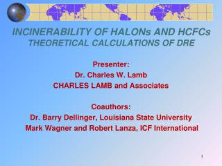 Incinerability of Halon s  and HCFC s Theoretical Calculations of DRE