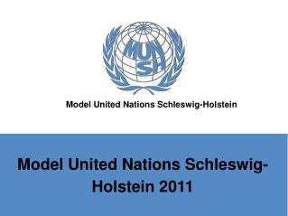Model United Nations Schleswig-Holstein 2011