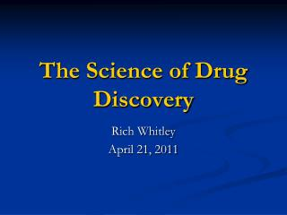 The Science of Drug Discovery