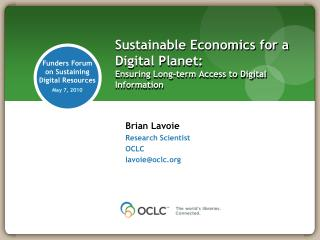 Sustainable Economics for a Digital Planet: Ensuring Long-term Access to Digital Information