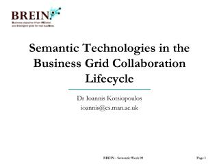 Semantic Technologies in the Business Grid Collaboration Lifecycle
