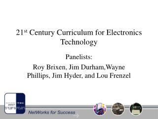 21 st  Century Curriculum for Electronics Technology
