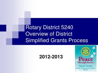 Rotary District 5240 Overview of District Simplified Grants Process