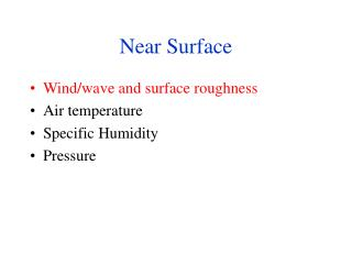 Near Surface