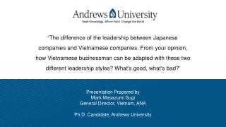 Presentation Prepared by Mark Masazumi Sugi General Director, Vietnam, ANA