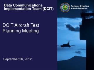 Data Communications Implementation Team (DCIT)